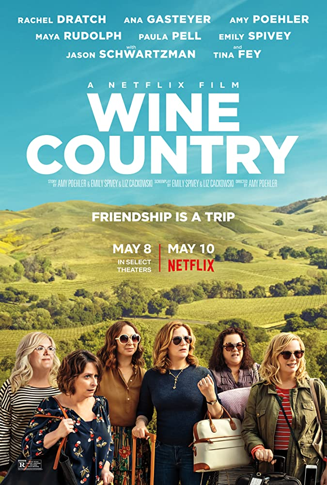 Wine Country – Makeup Artist: second unit/additional location unit – 2019